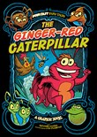 The Ginger-Red Caterpillar: A Graphic Novel
