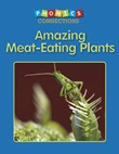 Amazing Meat-Eating Plants