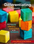 Differentiating for Success: How to Build Literacy Instruction for All Students
