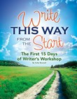 Write This Way from the Start: The First 15 Days of Writer's Workshop