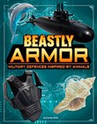 Beastly Armor: Military Defenses Inspired by Animals