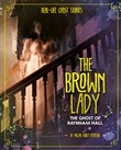 The Brown Lady: The Ghost of Raynham Hall