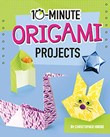 10-Minute Origami Projects
