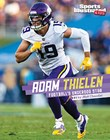 Adam Thielen: Football's Underdog Star