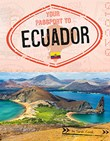 Your Passport to Ecuador