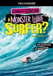 Could You Be a Monster Wave Surfer?