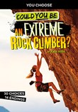 Could You Be an Extreme Rock Climber?