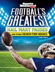 Football's Greatest Hail Mary Passes and Other Crunch-Time Heroics