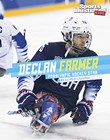 Declan Farmer: Paralympic Hockey Star