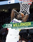 Zion Williamson: Basketball's Rising Star
