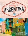 Your Passport to Argentina