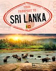 Your Passport to Sri Lanka