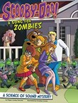 Scooby-Doo! A Science of Sound Mystery: A Song for Zombies