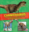 Carnotaurus and Other Odd Meat-Eaters: The Need-to-Know Facts