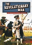 The Revolutionary War: An Interactive History Adventure