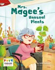 Mrs. Magee's Unusual Plants