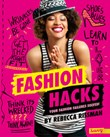Fashion Hacks: Your Fashion Failures Solved!
