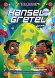 Hansel and Gretel: An Interactive Fairy Tale Adventure