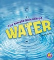 The Simple Science of Water