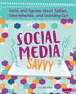 Social Media Savvy: Facts and Figures About Selfies, Smartphones, and Standing Out