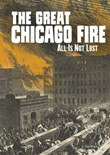 The Great Chicago Fire: All Is Not Lost