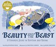 Beauty and the Beast: A Favorite Story in Rhythm and Rhyme