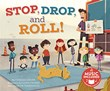 Stop, Drop, and Roll!