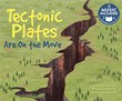 Tectonic Plates Are On the Move