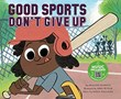 Good Sports Don't Give Up