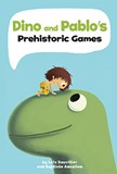 Dino and Pablo's Prehistoric Games