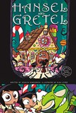 Hansel and Gretel: A Discover Graphics Fairy Tale