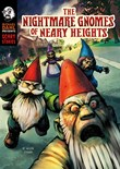 The Nightmare Gnomes of Neary Heights