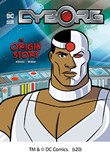 Cyborg: An Origin Story