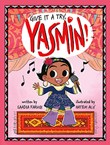 Give It a Try, Yasmin!
