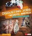 Disgusting Jobs in Modern America: The Down and Dirty Details