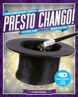 Presto Chango! Tricks for Skilled Magicians: 4D A Magical Augmented Reading Experience