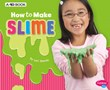 How to Make Slime: A 4D Book