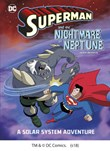 Superman and the Nightmare on Neptune: A Solar System Adventure
