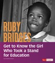 Ruby Bridges: Get to Know the Girl Who Took a Stand for Education