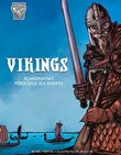 Vikings: Scandinavia's Ferocious Sea Raiders