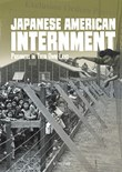 Japanese American Internment: Prisoners in Their Own Land