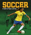 Soccer: A Guide for Players and Fans