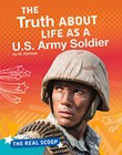 The Truth About Life as a U.S. Army Soldier