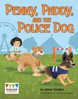 Penny, Paddy, and the Police Dog