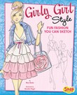 Girly Girl Style: Fun Fashions You Can Sketch