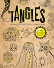 Tangles: Amazing Zendoodles to Color and Draw