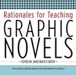 High School Fiction 1: Rationales for Teaching Graphic Novels A La Carte