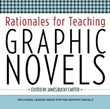 High School Fiction 3: Rationales for Teaching Graphic Novels A La Carte