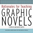 High School Non-Fiction 2: Rationales for Teaching Graphic Novels A La Carte