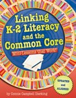Linking K-2 Literacy and the Common Core: Mini-Lessons that Work!